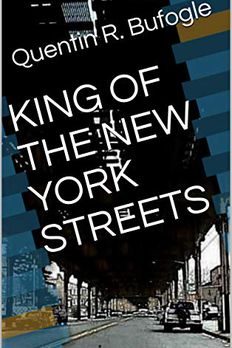KING OF THE NEW YORK STREETS book cover