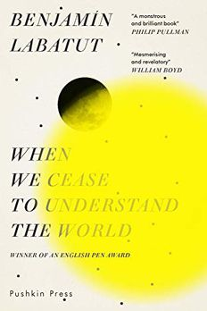 When We Cease to Understand the World book cover