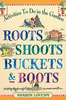 Roots, Shoots, Buckets & Boots book cover