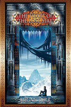 The Heart of the Lost Star book cover
