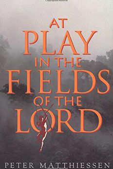 At Play in the Fields of the Lord book cover