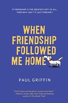 When Friendship Followed Me Home book cover