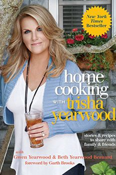 Home Cooking with Trisha Yearwood book cover
