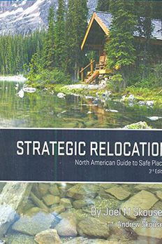 Strategic Relocation - North American Guide to Safe Places book cover
