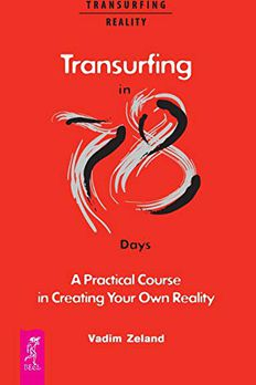 Transurfing in 78 Days — A Practical Course in Creating Your Own Reality book cover