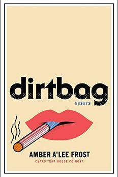 Dirtbag book cover