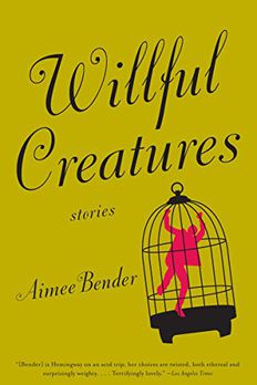 Willful Creatures book cover