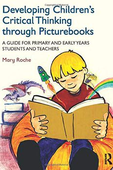 Developing Children's Critical Thinking through Picturebooks book cover