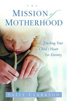 The Mission of Motherhood book cover