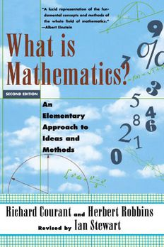 What Is Mathematics? An Elementary Approach to Ideas and Methods book cover