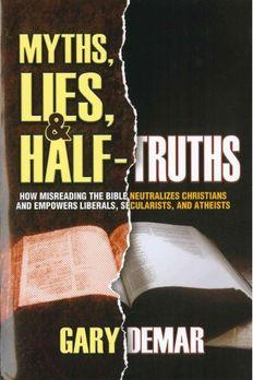 Myths, Lies, & Half-Truths book cover