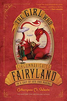 The Girl Who Circumnavigated Fairyland in a Ship of Her Own Making book cover