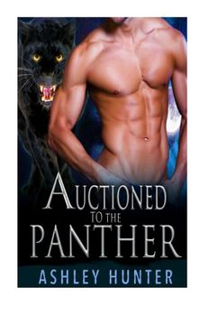 Auctioned To The Panther book cover