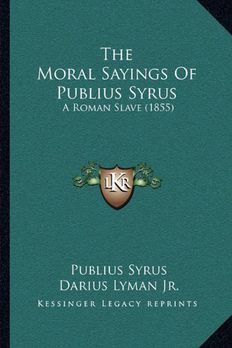 The Moral Sayings Of Publius Syrus book cover
