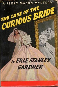 The Case of the Curious Bride (Perry Mason #5 book cover