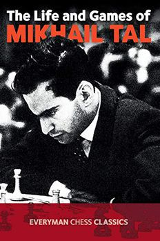 Life & Games of Mikhail Tal book cover
