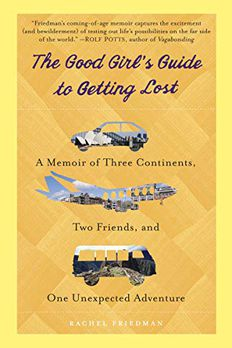 The Good Girl's Guide to Getting Lost book cover