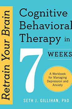 Retrain Your Brain Cognitive Behavioral Therapy in 7 Weeks book cover