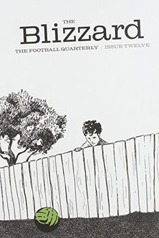 The Blizzard -The Football Quarterly book cover