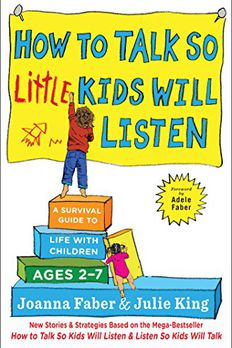 How to Talk so Little Kids Will Listen book cover