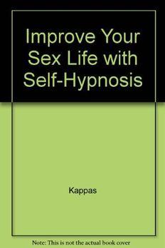 Improve Your Sex Life Through Self-Hypnosis book cover