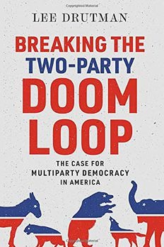 Breaking the Two-Party Doom Loop book cover