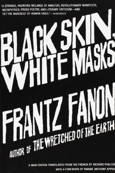 Black Skin, White Masks book cover