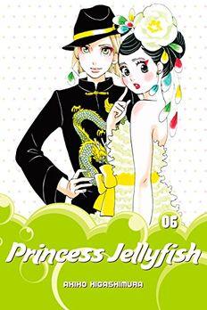 Princess Jellyfish Vol. 6 book cover