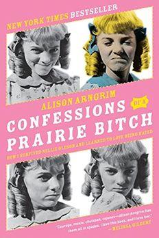 Confessions of a Prairie Bitch book cover