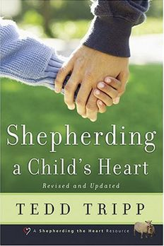 Shepherding a Child's Heart book cover