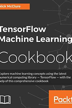 TensorFlow Machine Learning Cookbook book cover