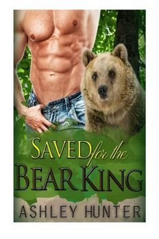 Saved For The Bear King book cover