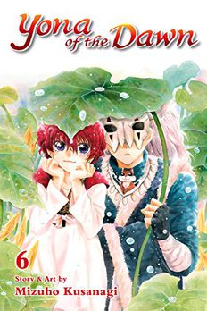 Yona of the Dawn, Vol. 6 book cover