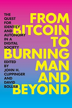 From Bitcoin to Burning Man and Beyond book cover