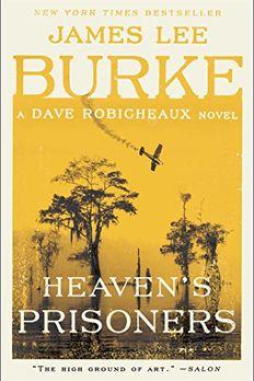 Heaven's Prisoners book cover