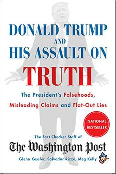 Donald Trump and His Assault on Truth book cover