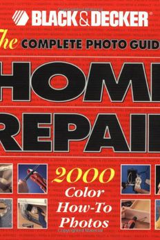The Complete Photo Guide to Home Repair book cover