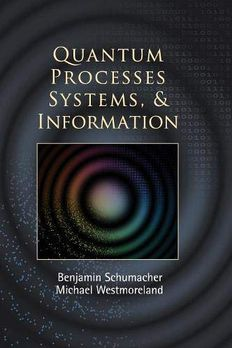 Quantum Processes Systems, and Information book cover