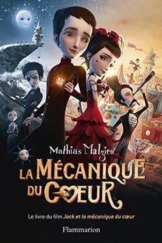 La Mécanique du Cœur (Écoutez lire) book cover