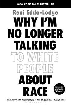 Why I'm No Longer Talking to White People About Race book cover