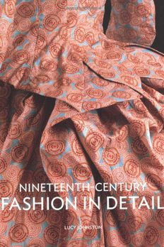 Nineteenth Century Fashion in Detail book cover