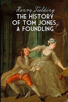 The History of Tom Jones, A Foundling book cover