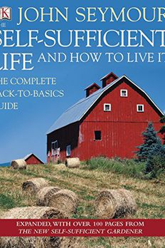 The Self-Sufficient Life and How to Live It book cover