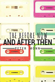 The Before Now and After Then book cover