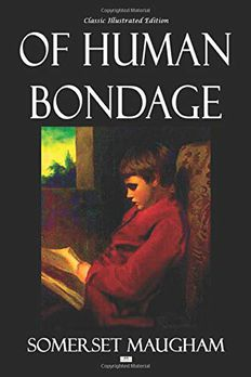 Of Human Bondage - Classic Illustrated Edition book cover