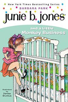 Junie B. Jones and a Little Monkey Business book cover