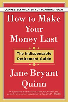 How to Make Your Money Last - Completely Updated for Planning Today book cover
