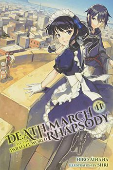 Death March to the Parallel World Rhapsody, Vol. 11 book cover