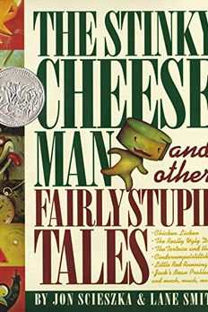 The Stinky Cheese Man and Other Fairly Stupid Tales book cover