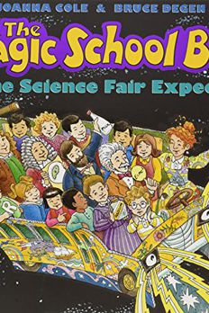 The Magic School Bus and the Science Fair Expedition book cover